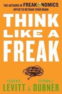 Think Like a Freak book cover.