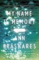 My Name is Memory book cover.