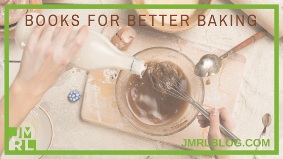 Better Baking - Blog Post Header