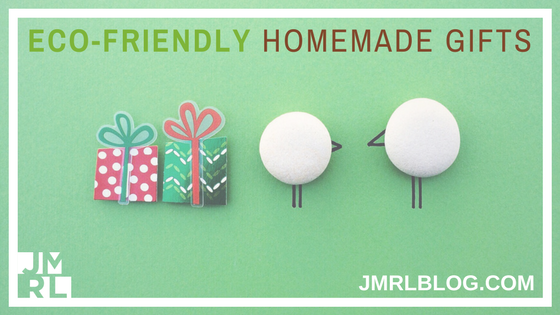 Eco-Friendly Homemade Gifts - Blog Post Header